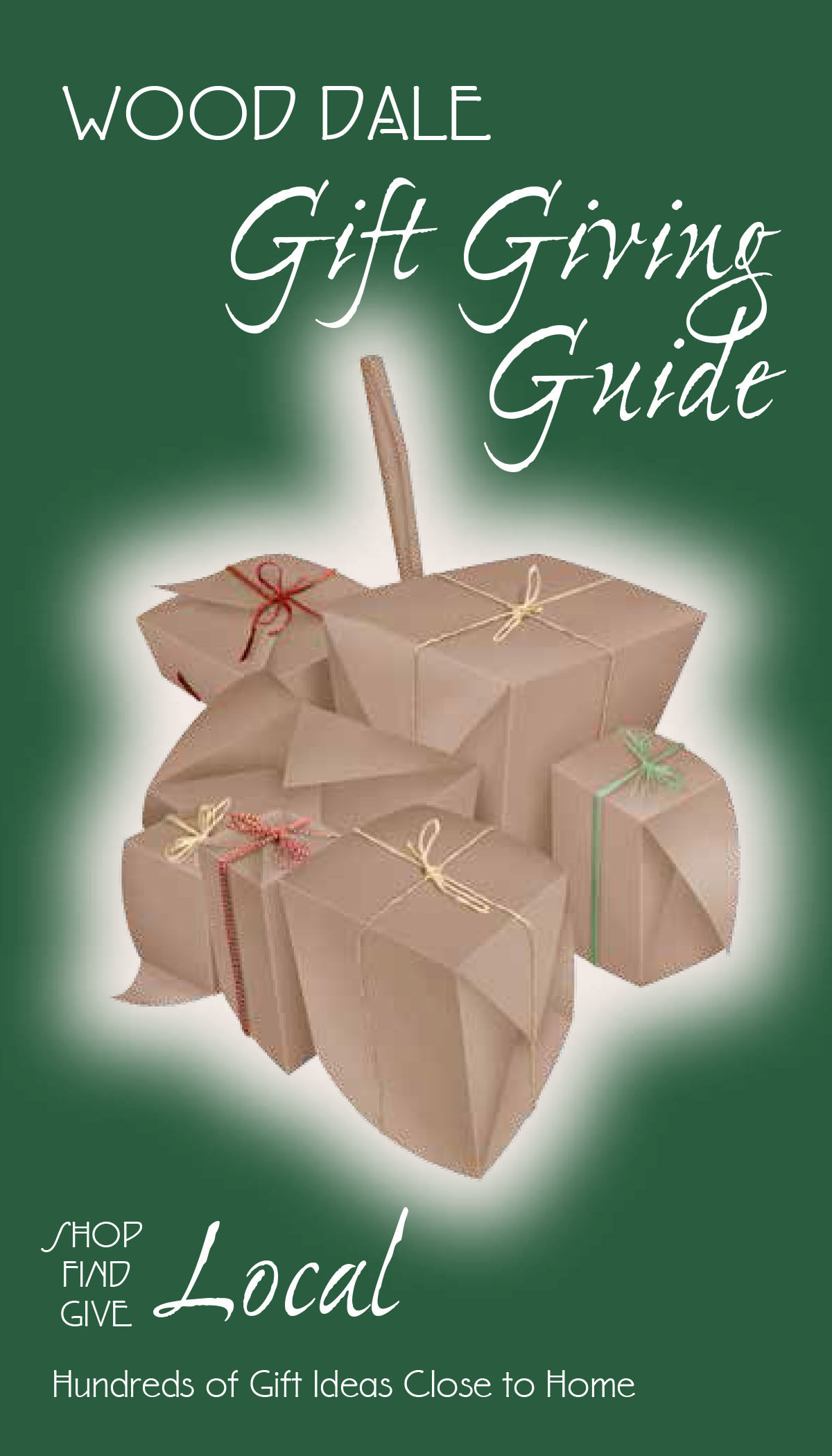 Wood Dale Gift Giving Guide